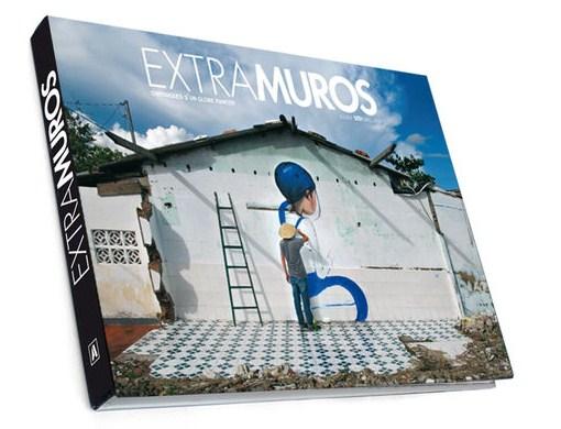 """Julien Malland """"Seth Globe Painter"""" Livre Extra Muros"""