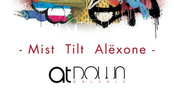 Exposition Mist Tilt Alexone - Galerie At Down