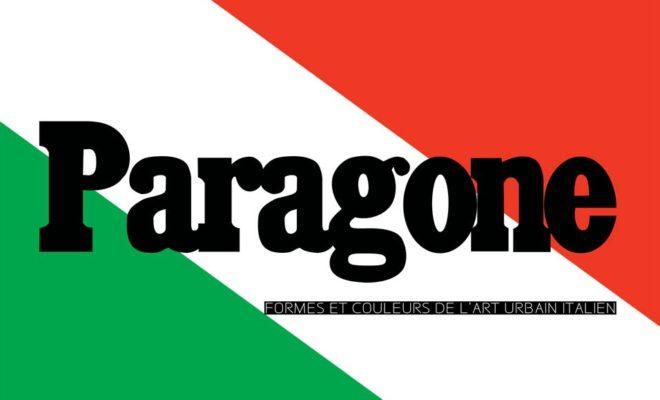 Paragone Exposition Collective sur l'Art Urbain Italien