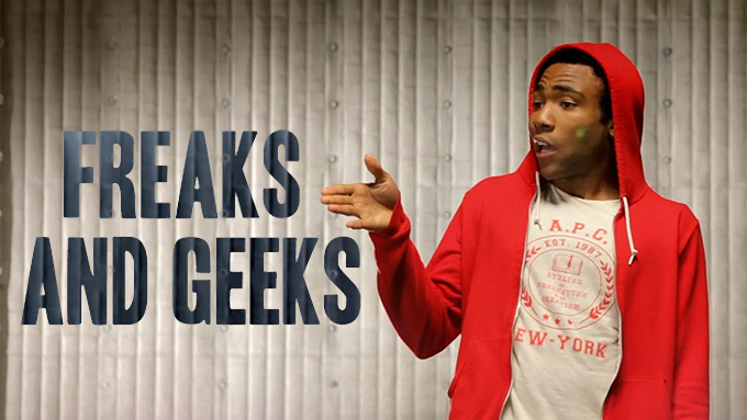 Childish Gambino - Freaks and Geeks