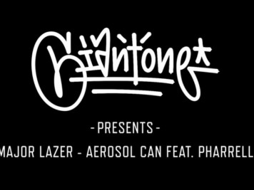 Major Lazer - Aerosol Can - Pharrell Williams