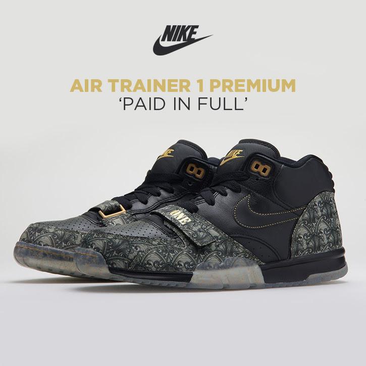 Nike Air Trainer 1 Premium Paid in Full