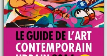 Guide de l'art contemporain urbain 2014 par Graffiti Art Magazine