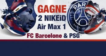 Jeu Concours Sneakart NikeiD Air Max1 PSG FC BAcelonne