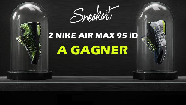 Nike-Air-Max-95-Jeu-Concours-sneakart