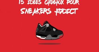 Idees Cadeaux pour Sneakers Addict
