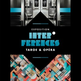 Exposition INTERFERENCES Taroe - Opera -Galerie Anyway
