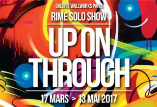 RIME - Exposition Up On Through @ Galerie Wallworks