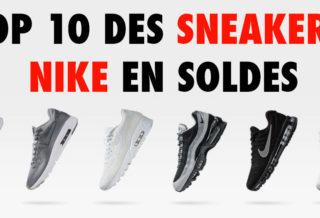 Top 10 des Sneakers Nike en Soldes + Code Promo