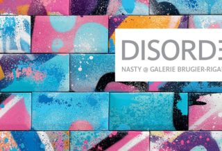 """Exposition de NASTY """"Disorder"""" à la galerie Brugier - Rigail"""