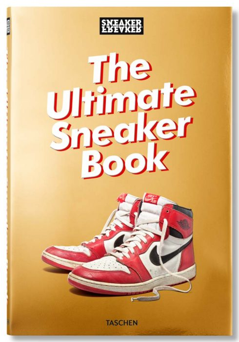 Livre The Ultimate Sneaker Book Sneaker Freaker